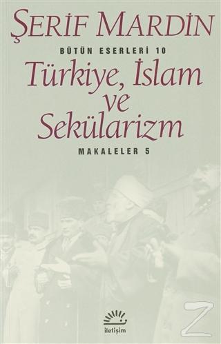 Türkiye, İslam ve Sekülarizm