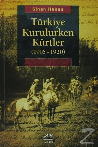Türkiye Kurulurken Kürtler 1916-1920