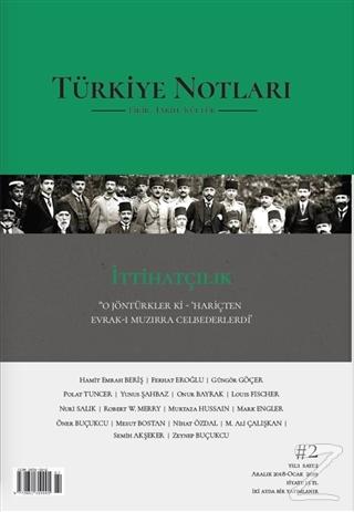 Türkiye Notları Fikir Tarih Kültür Dergisi Sayı: 2 Kolektif