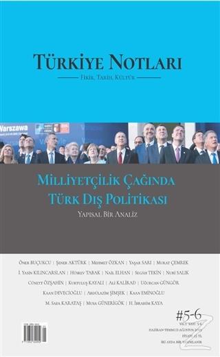 Türkiye Notları Fikir Tarih Kültür Dergisi Sayı: 5 - 6