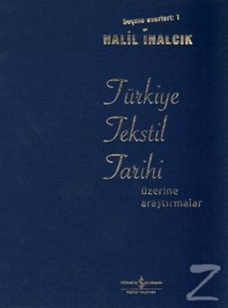 Türkiye Tekstil Tarihi Üzerine Araştırmalar (Ciltli)