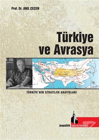 Türkiye ve Avrasya