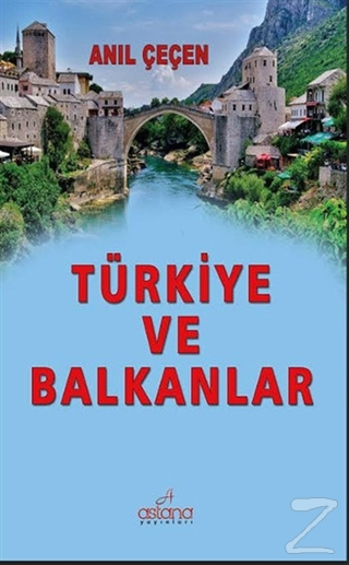 Türkiye ve Balkanlar (Ciltli)