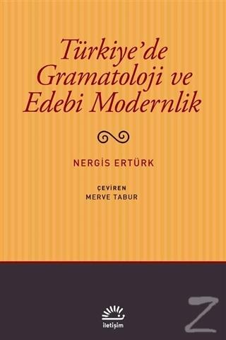Türkiye'de Gramatoloji ve Edebi Modernlik