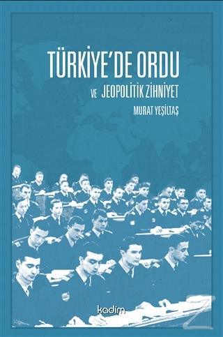 Türkiye'de Ordu ve Jeopolitik Zihniyet