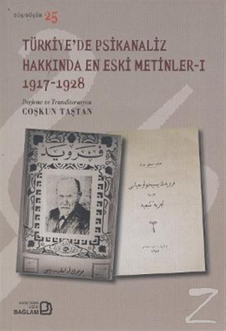 Türkiye'de Psikanaliz Hakkında En Eski Metinler - 1 1917-1928