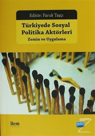Türkiye'de Sosyal Politika Aktörleri