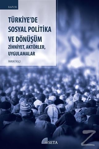 Türkiye'de Sosyal Politika ve Dönüşüm Faruk Taşçı