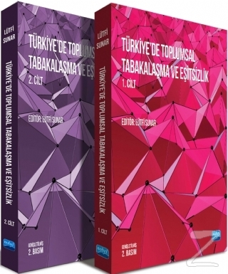 Türkiye'de Toplumsal Tabakalaşma ve Eşitsizlik (2 Cilt Takım)