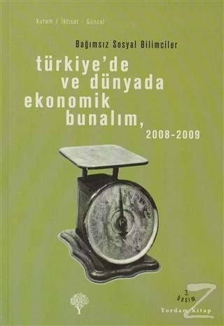 Türkiye'de ve Dünyada Ekonomik Bunalım 2008-2009