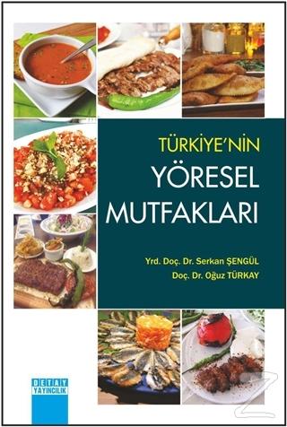 Türkiye'nin Yöresel Mutfakları