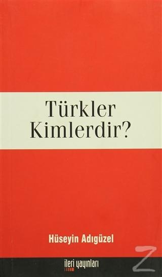 Türkler Kimlerdir?