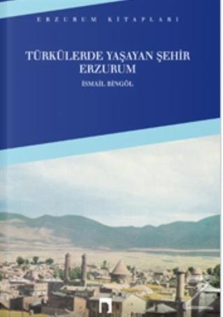 Türkülerde Yaşayan Şehir Erzurum