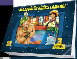 Üç Boyutlu Masallar : Alaaddin'in Sihirli Lambası (Ciltli)