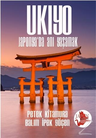 Ukiyo - Japonya'da Anı Yaşamak