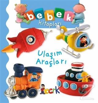 Ulaşım Araçları - Bebek Kitapları (Ciltli)