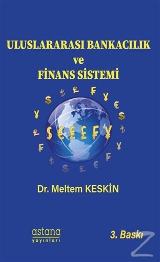 Uluslararası Bankacılık ve Finans Sistemi
