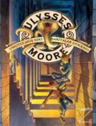 Ulysses Moore - Unutulmuş Eski Haritalar Dükkanı