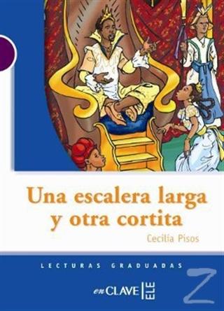 Una Escalera Larga y Otra Cortita (LG Nivel-1) İspanyolca Okuma Kitabı