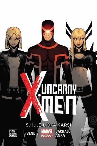 Uncanny X-Men Cilt 4: S.H.I.E.L.D.'A Karşı Brian Michael Bendis