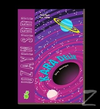 Uzayın Sırrı: Kara Delik