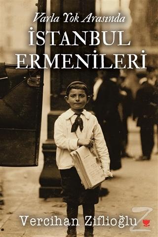 Varla Yok Arasında İstanbul Ermenileri