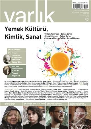 Varlık Edebiyat ve Kültür Dergisi Sayı: 1363 Nisan 2021