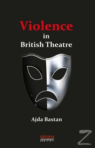 Violence in British Theatre