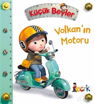 Volkan'ın Motoru - Küçük Beyler (Ciltli)