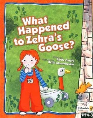 What Happened to Zehra's Goose? (Ciltli)