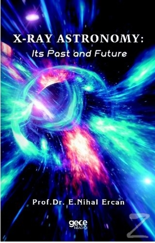 X-Ray Astronomy: Its Past and Future