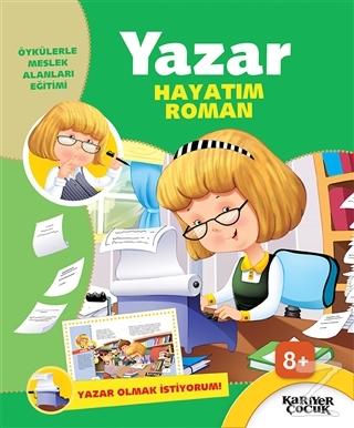 Yazar Hayatım Roman - Yazar Olmak İstiyorum!