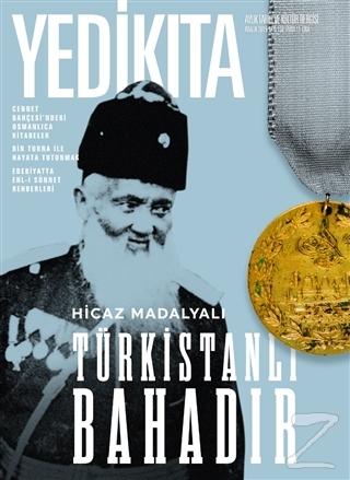 Yedikıta Aylık Tarih ve Kültür Dergisi Sayı: 136 Aralık 2019