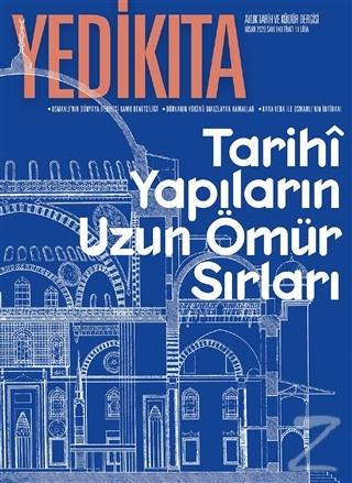 Yedikıta Aylık Tarih ve Kültür Dergisi Sayı: 140 Nisan 2020