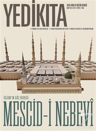 Yedikıta Aylık Tarih ve Kültür Dergisi Sayı: 151 Mart 2021