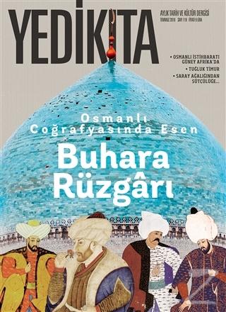 Yedikıta Tarih ve Kültür Dergisi Sayı: 119 Temmuz 2018