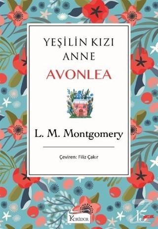 Yeşilin Kızı Anne Avonlea (Mavi Kapak) (Ciltli)