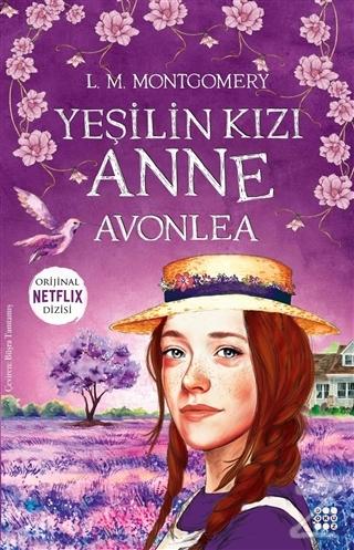 Yeşilin Kızı Anne - Avonlea