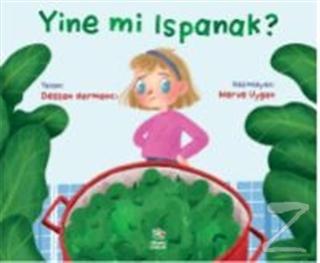 Yine mi Ispanak ?