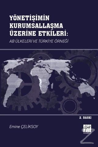 Yönetişimin Kurumsallaşma Üzerine Etkileri: AB Ülkeleri ve Türkiye Örneği