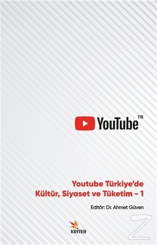 Youtube Türkiye'de Kültür, Siyaset ve Tüketim 1
