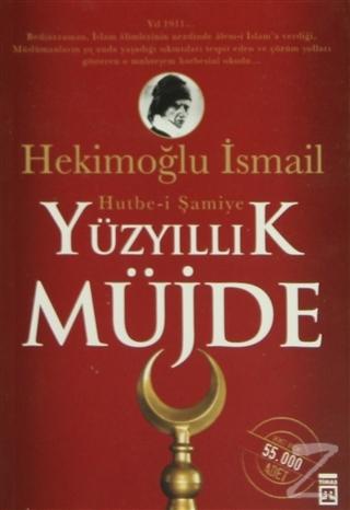 Yüzyıllık Müjde: Hutbe-i Şamiye