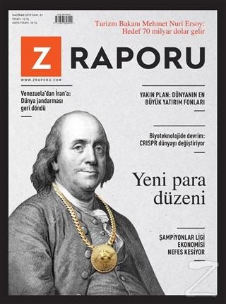 Z Raporu Dergisi Sayı: 1 Haziran 2019