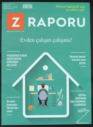 Z Raporu Dergisi Sayı: 22 Mart 2021 Kolektif