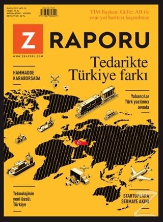 Z Raporu Dergisi Sayı: 24 Mayıs 2021