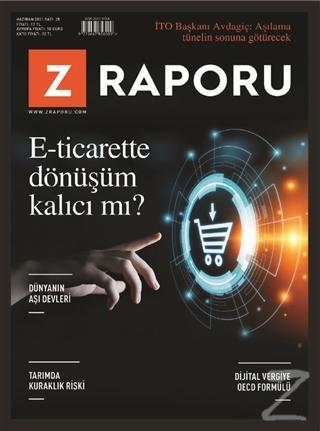 Z Raporu Dergisi Sayı: 25 Haziran 2021