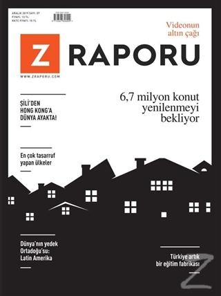 Z Raporu Dergisi Sayı: 7 Aralık 2019