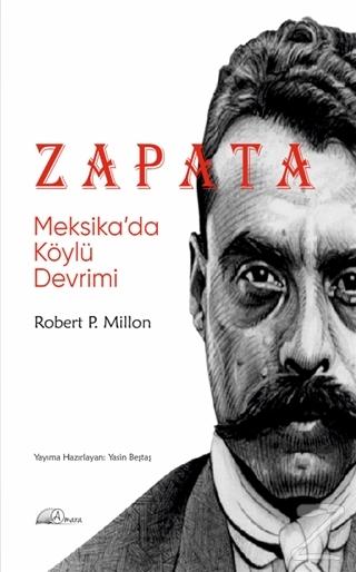 Zapata: Meksika'da Köylü Devrimi