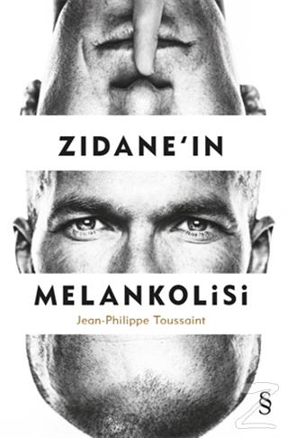 Zidane'in Melankolisi Jean-Philippe Toussaint
