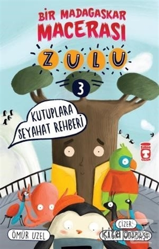 Zulu: Kutuplara Seyahat Rehberi - Bir Madagaskar Macerası 3